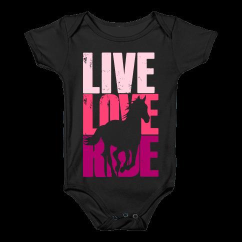 Live, Love, Ride (Horse) Baby Onesy