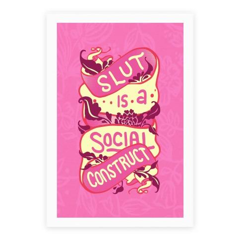 Slut Is A Social Construct Poster Poster