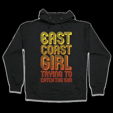 East Coast Girl Hooded Sweatshirt