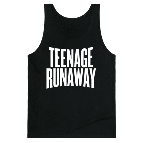 Teenage Runaway Tank Top