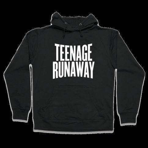 Teenage Runaway Hooded Sweatshirt