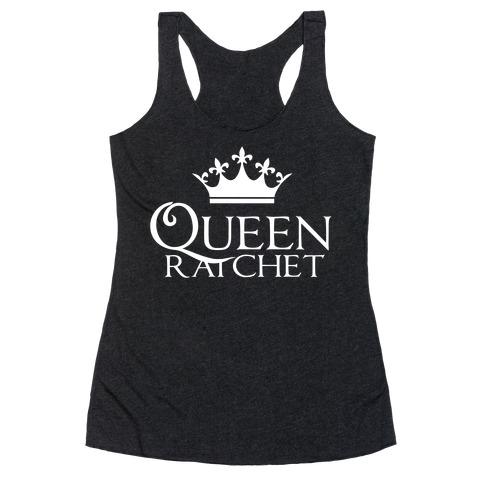 Queen Ratchet Racerback Tank Top