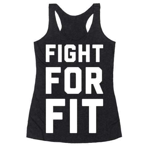 Fight For Fit Racerback Tank Top