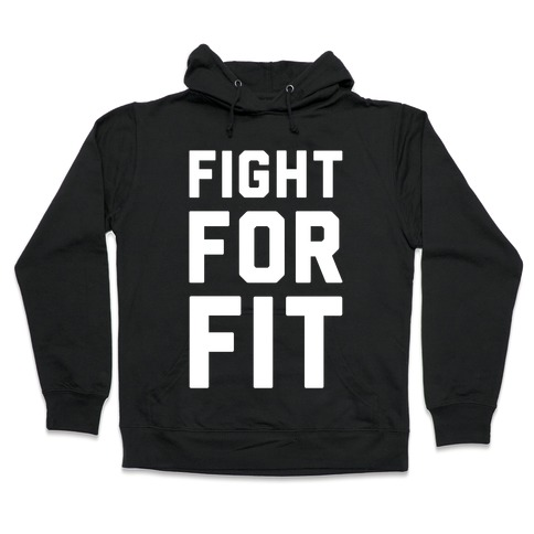 Fight For Fit Hooded Sweatshirt