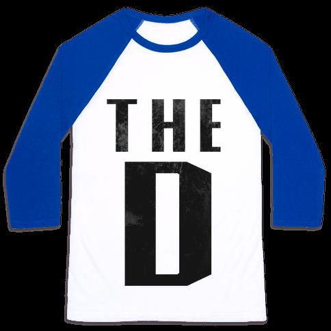 Want the D Baseball Tee