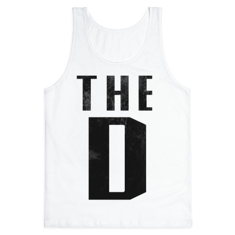 Want the D Tank Top