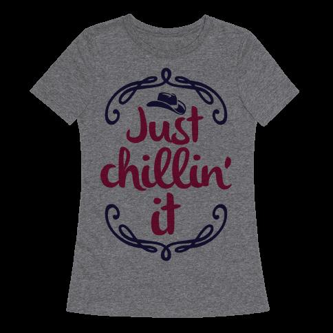 Just Chillin' It