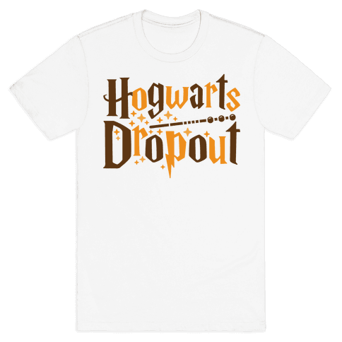 Hogwarts Dropout Mens T-Shirt