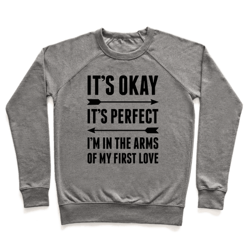 It's Okay, It's Perfect Pullover