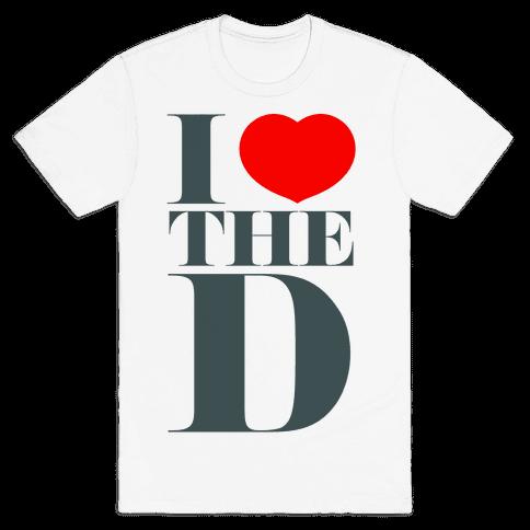 I Love the D Mens T-Shirt