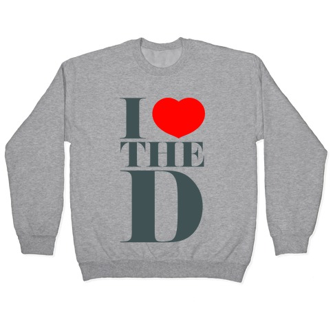 I Love the D Pullover