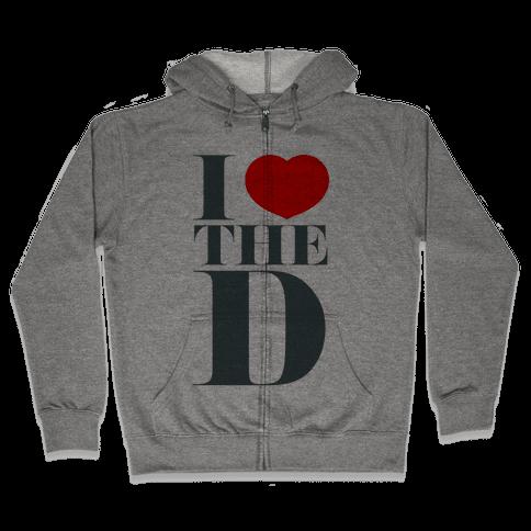I Love the D Zip Hoodie