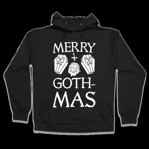 Merry Gothmas Hooded Sweatshirt