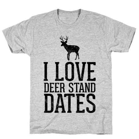 I Love Deer Stand Dates Mens T-Shirt