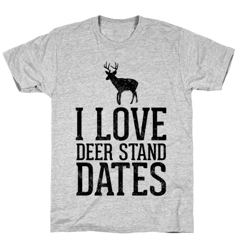 I Love Deer Stand Dates Mens T-Shirt