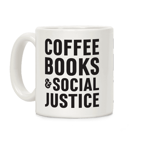 Coffee Books & Social Justice Coffee Mug
