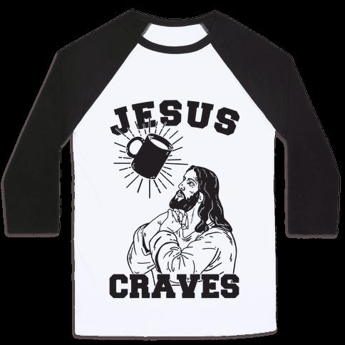Jesus Craves Coffee