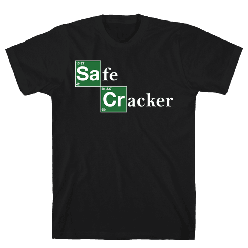 Safe Cracker Mens T-Shirt