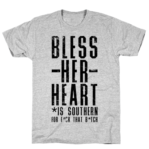 Bless Her Heart Mens T-Shirt