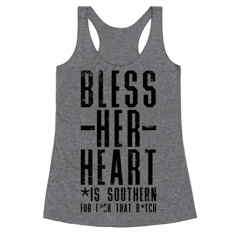 Bless Her Heart Racerback Tank Top