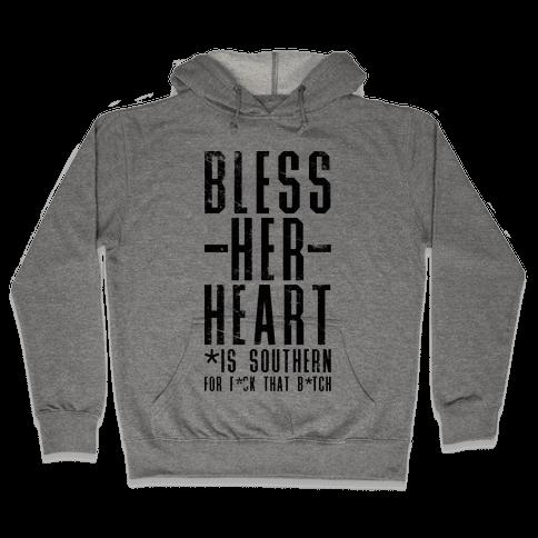 Bless Her Heart Hooded Sweatshirt