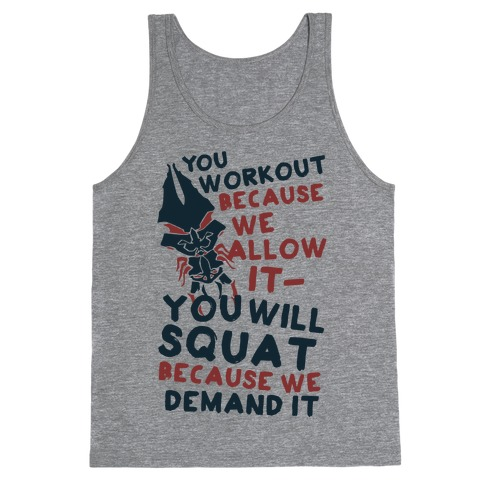 You Workout Because We Allow It Mass Effect Reapers Workout Parody Tank Top