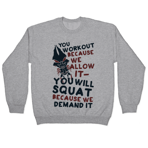 You Workout Because We Allow It Mass Effect Reapers Workout Parody Pullover