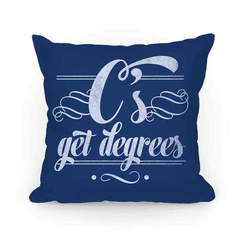 C's Get Degrees (Blue) Pillow