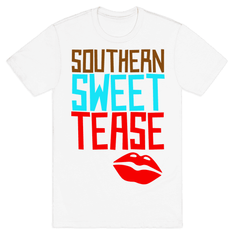 Southern Sweet Tease Mens T-Shirt