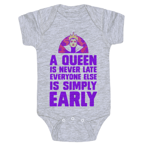 A Queen is Never Late Baby Onesy