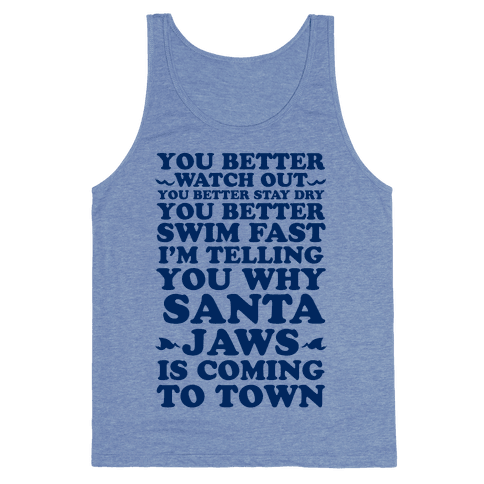 Santa Jaws Is Coming To Town Tank Top