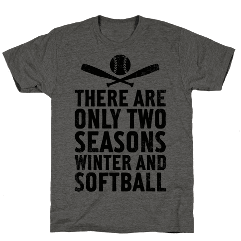 There Are Only Two Seasons (Vintage) Mens T-Shirt