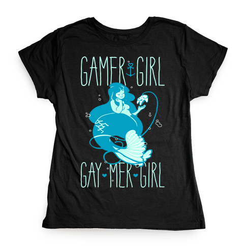 Gamer Girl Gay Mer Girl Womens T-Shirt
