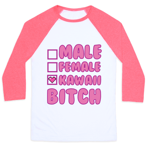 Kawaii Bitch Baseball Tee