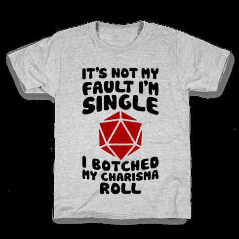 Botched My Charisma Roll Kids T-Shirt