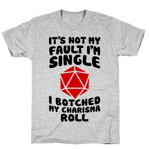 Botched My Charisma Roll T-Shirt