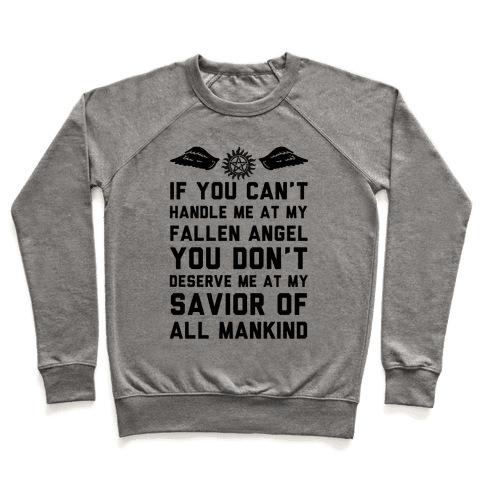 If You Can't Handle Me At My Fallen Angel Pullover