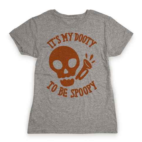 It's My Dooty To Be Spoopy Womens T-Shirt