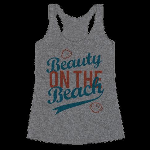 Beauty On The Beach (Tank) Racerback Tank Top