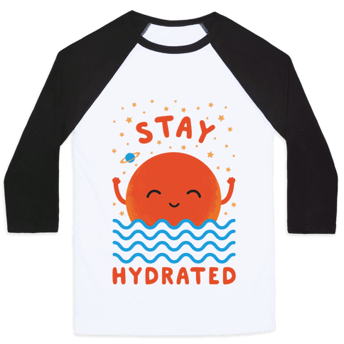 Stay Hydrated (Mars) Baseball Tee