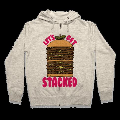 Let's Get Stacked - Burger Zip Hoodie