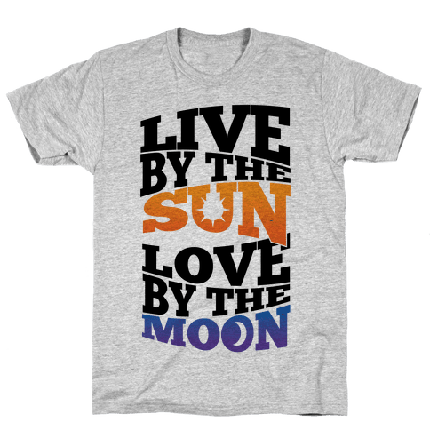 Live By The Sun, Love By The Moon Mens T-Shirt
