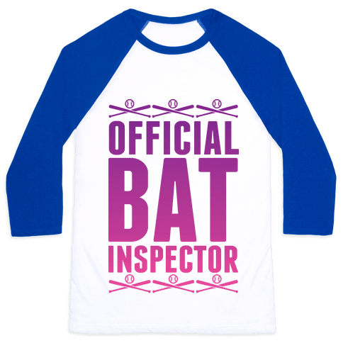Official Bat Inspector  Baseball Tee