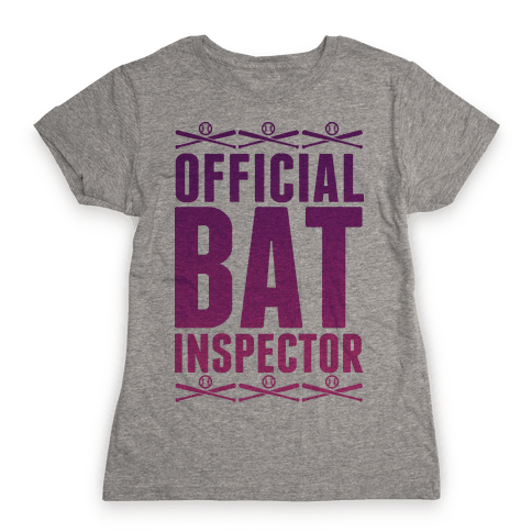 Official Bat Inspector  Womens T-Shirt