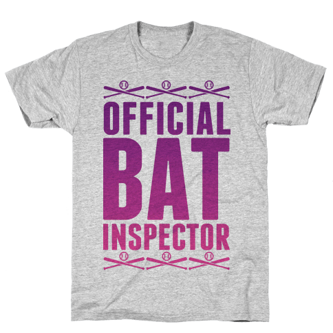Official Bat Inspector  Mens T-Shirt
