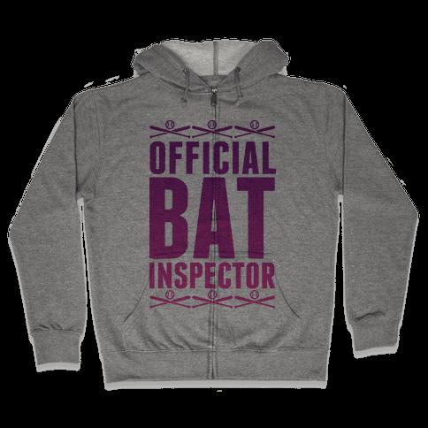 Official Bat Inspector  Zip Hoodie