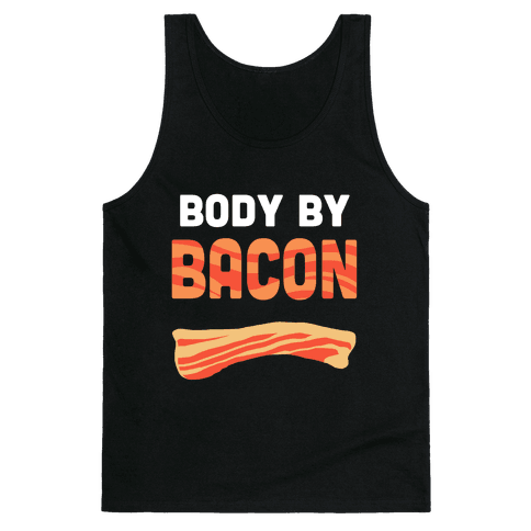 Body by Bacon Tank Top