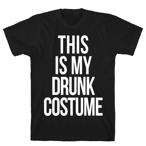 This is My Drunk Costume Mens T-Shirt