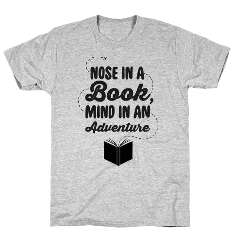 Nose In A Book Mind In An Adventure Mens T-Shirt