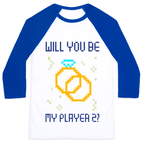 Will You Be My Player 2 Baseball Tee